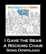I Gave that Bear a Rocking Chair Song Download with Lyrics
