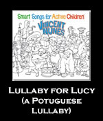 Lullaby for Lucy (A Portuguese Lullaby) Song Download