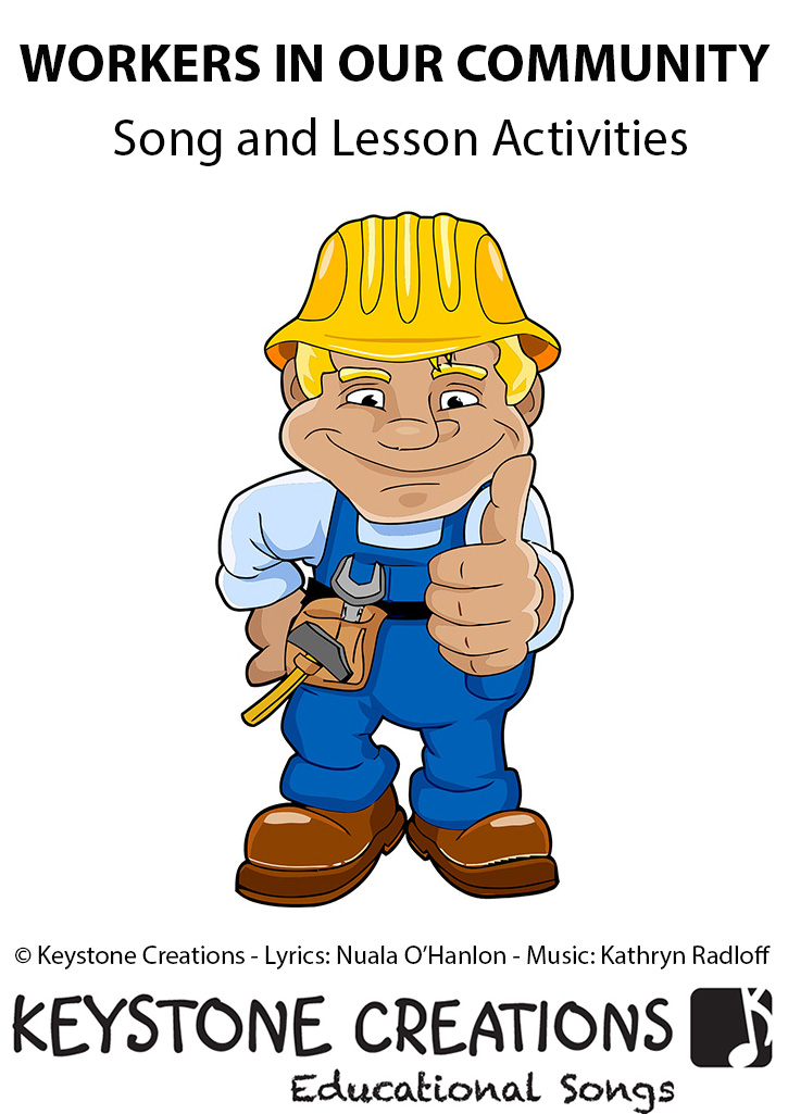 Workers In Our Community Song Download with Lyrics & Lesson Materials