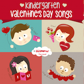 Kindergarten Valentine's Day Songs