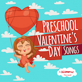 Preschool Valentine's Day Songs