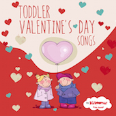 Toddler Valentine's Day Songs