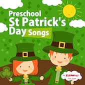 Preschool St. Patrick's Day Songs