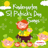 Kindergarten St. Patrick's Day Songs