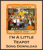I'm A Little Teapot Song Download with Lyrics