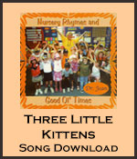 Three Little Kittens Song Download with Lyrics
