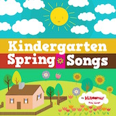 Kindergarten Spring Songs
