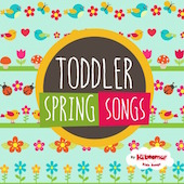 Toddler Spring Songs