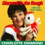 Diamond in the Rough CD from Charlotte Diamond