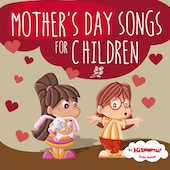 Mother's Day  Songs for Children