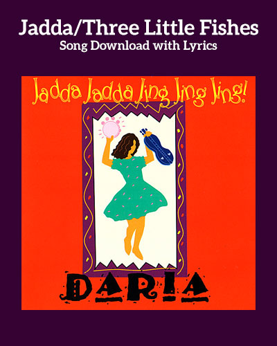 Jadda/Three Little Fishies Song Download with Lyrics