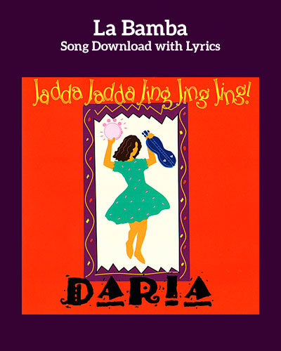 La Bamba Song Download with Lyrics