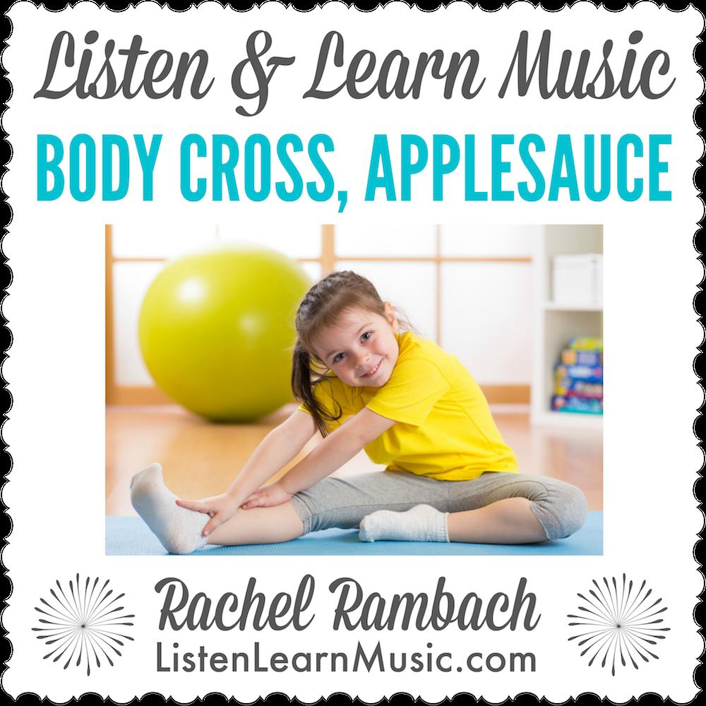 Body Cross Applesauce Song